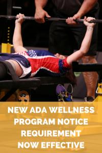New ADA Wellness Program Notice Requirement Now Effective-2